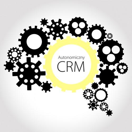 Dlaczego powinieneś wiedzieć czym jest Autonomiczny CRM?
